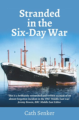 Stranded in the Six-Day War, Cath Senker